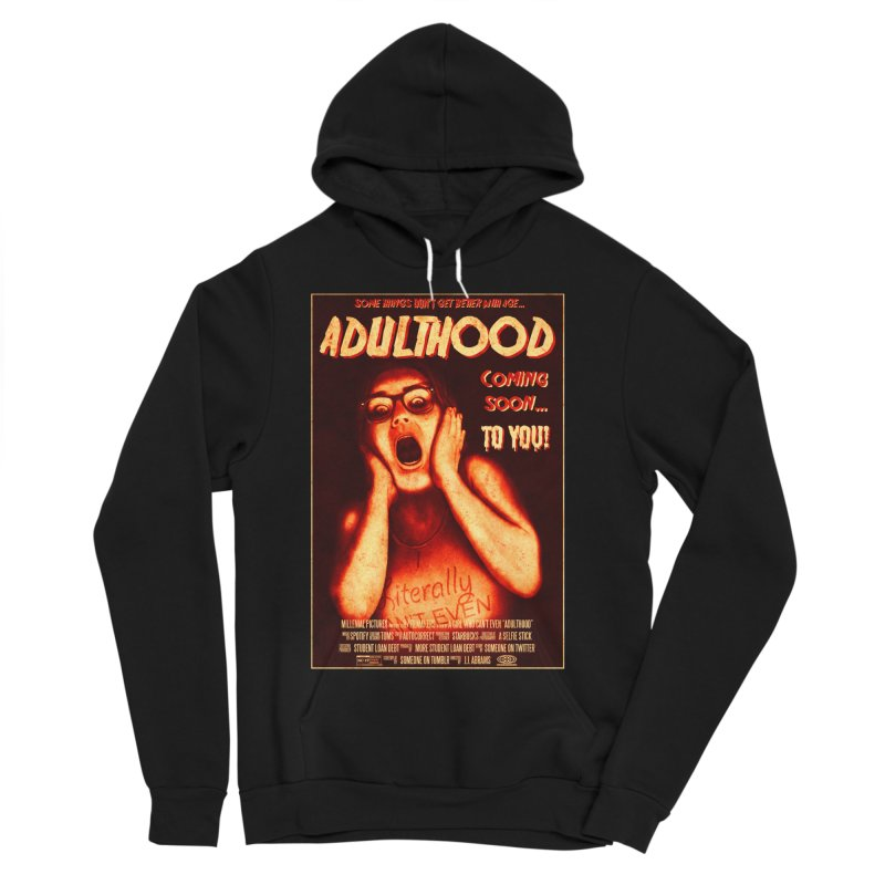 ADULTHOOD Women's Sponge Fleece Pullover Hoody by Den of the Wolf