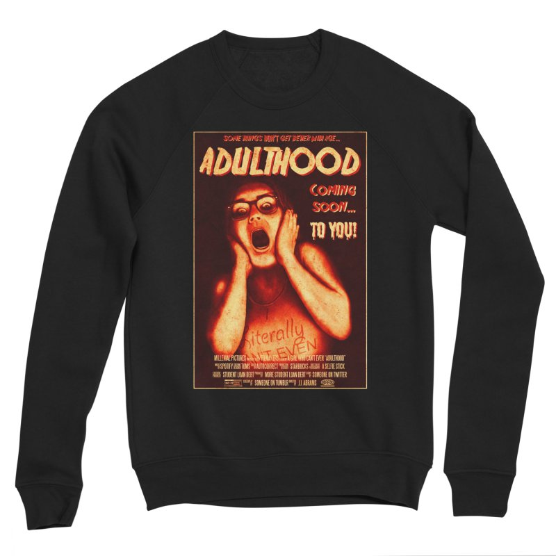ADULTHOOD Women's Sponge Fleece Sweatshirt by Den of the Wolf