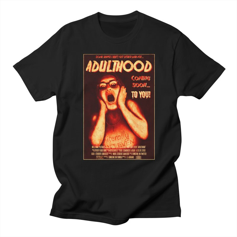 ADULTHOOD Women's Regular Unisex T-Shirt by Den of the Wolf