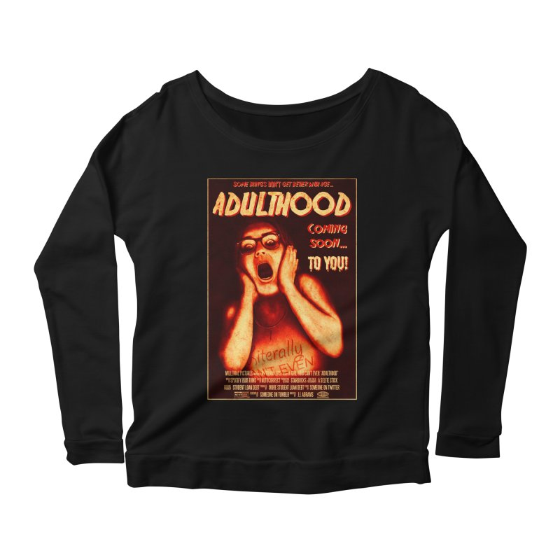 ADULTHOOD Women's Scoop Neck Longsleeve T-Shirt by Den of the Wolf