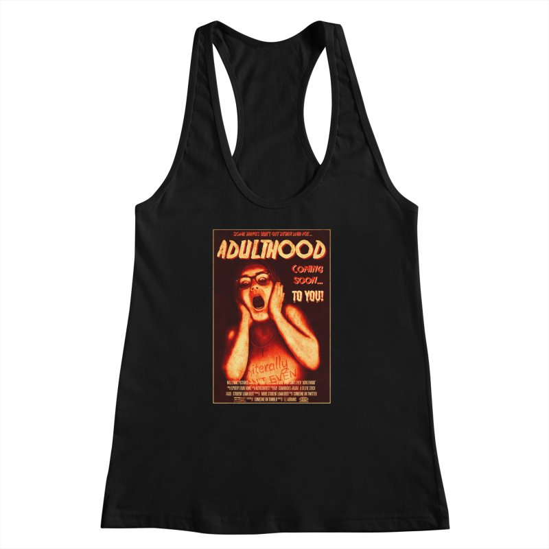 ADULTHOOD Women's Racerback Tank by Den of the Wolf
