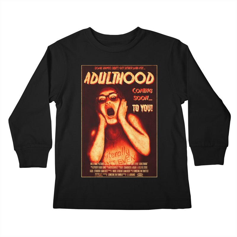 ADULTHOOD Kids Longsleeve T-Shirt by Den of the Wolf