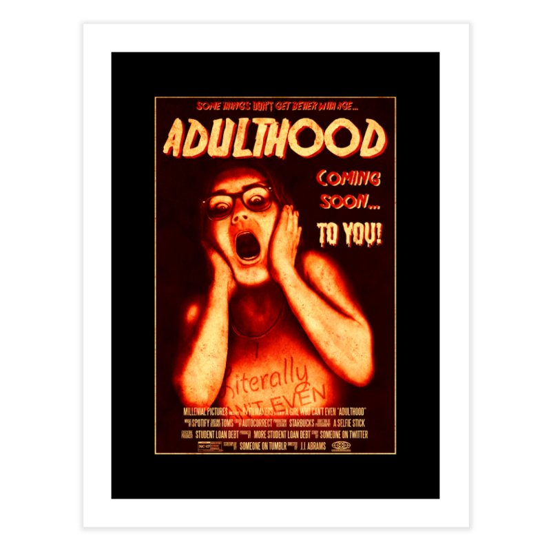 ADULTHOOD Home Fine Art Print by Den of the Wolf