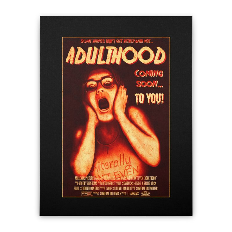 ADULTHOOD Home Stretched Canvas by Den of the Wolf