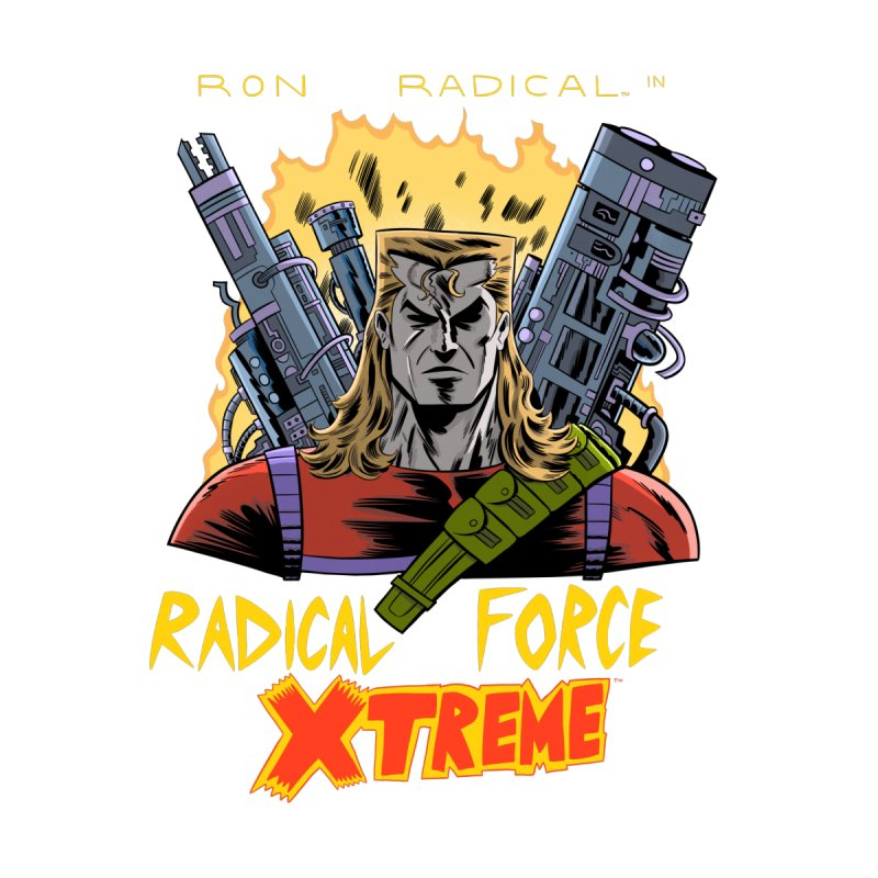 Ron Radical in RADICAL FORCE XTREME Men's Longsleeve T-Shirt by Nick Cagnetti's Artist Shop