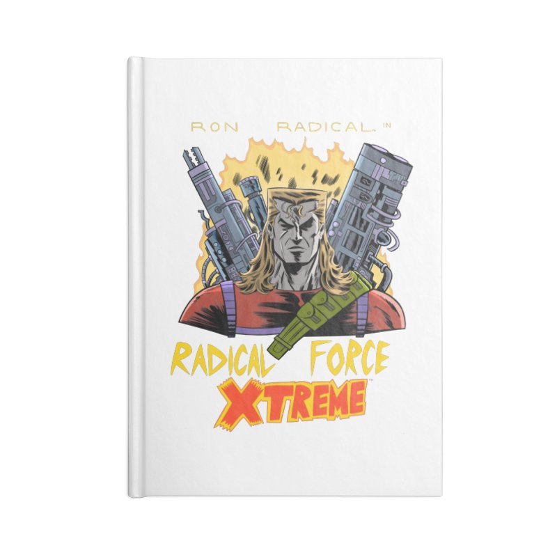 Ron Radical in RADICAL FORCE XTREME Accessories Notebook by Nick Cagnetti's Artist Shop