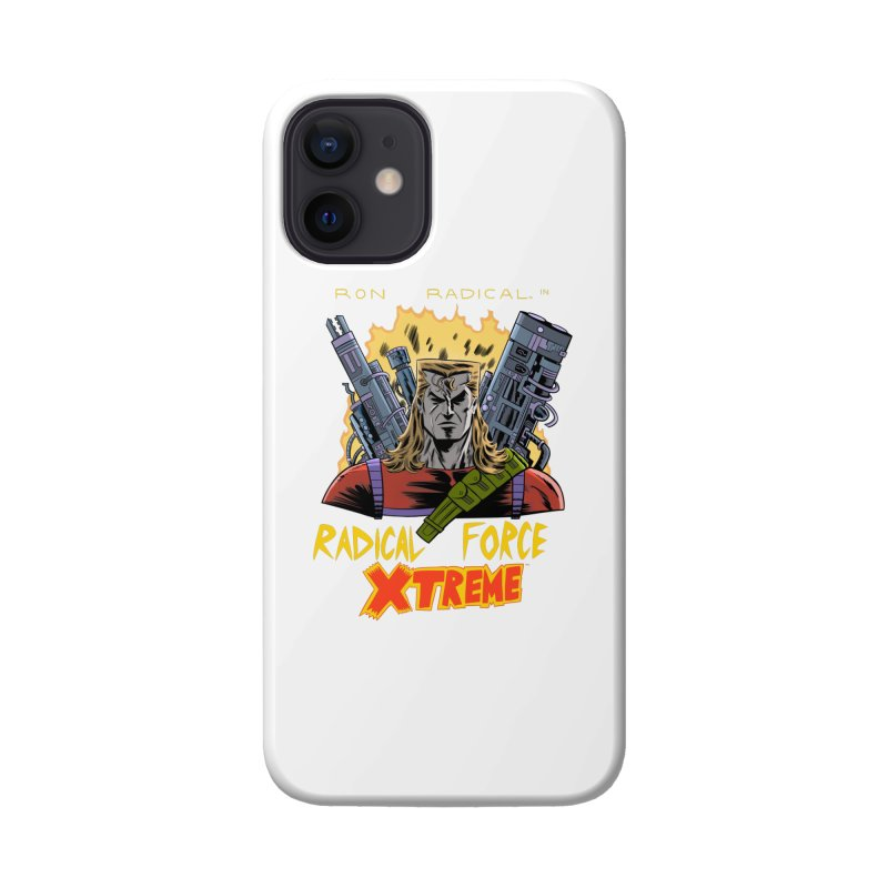 Ron Radical in RADICAL FORCE XTREME Accessories Phone Case by Nick Cagnetti's Artist Shop