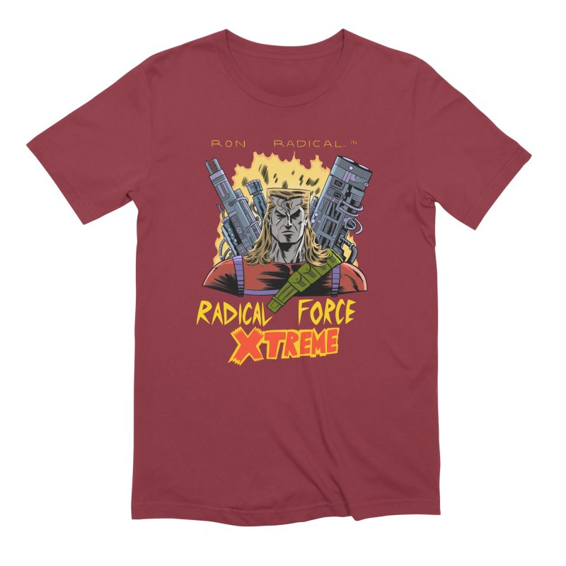Ron Radical in RADICAL FORCE XTREME Men's T-Shirt by Nick Cagnetti's Artist Shop