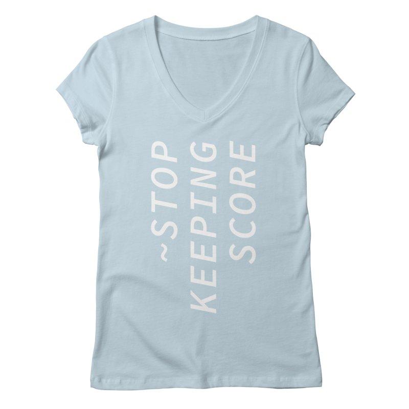 Stop Keeping Score Women's V-Neck by Nina Christensen Women's Wear