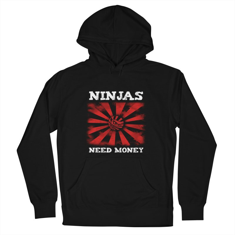 Ninjas Need Money Classic Men's French Terry Pullover Hoody by Ninjas Need Money's Artist Shop