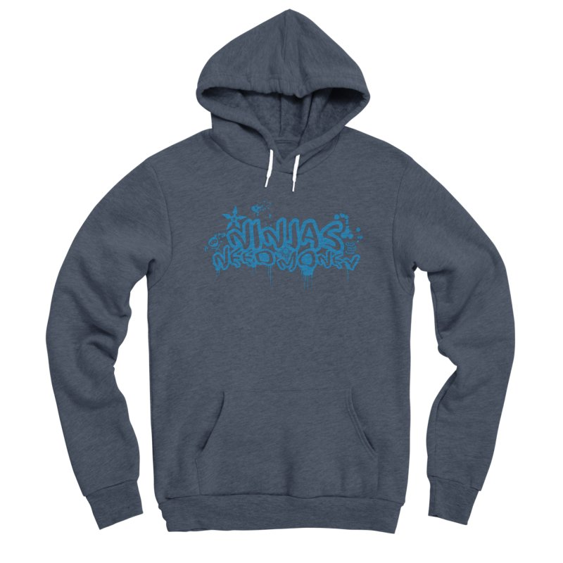 URBAN NINJA BLUE Women's Sponge Fleece Pullover Hoody by Ninjas Need Money's Artist Shop