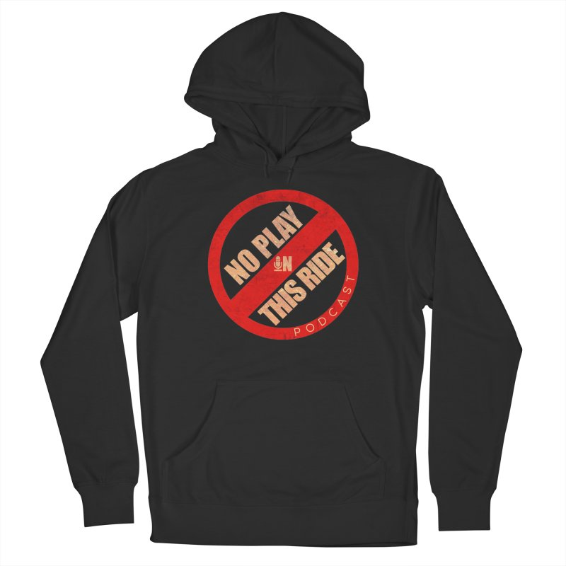 Noplay1 Men's Pullover Hoody by NoPlayInThisRide's Artist Shop