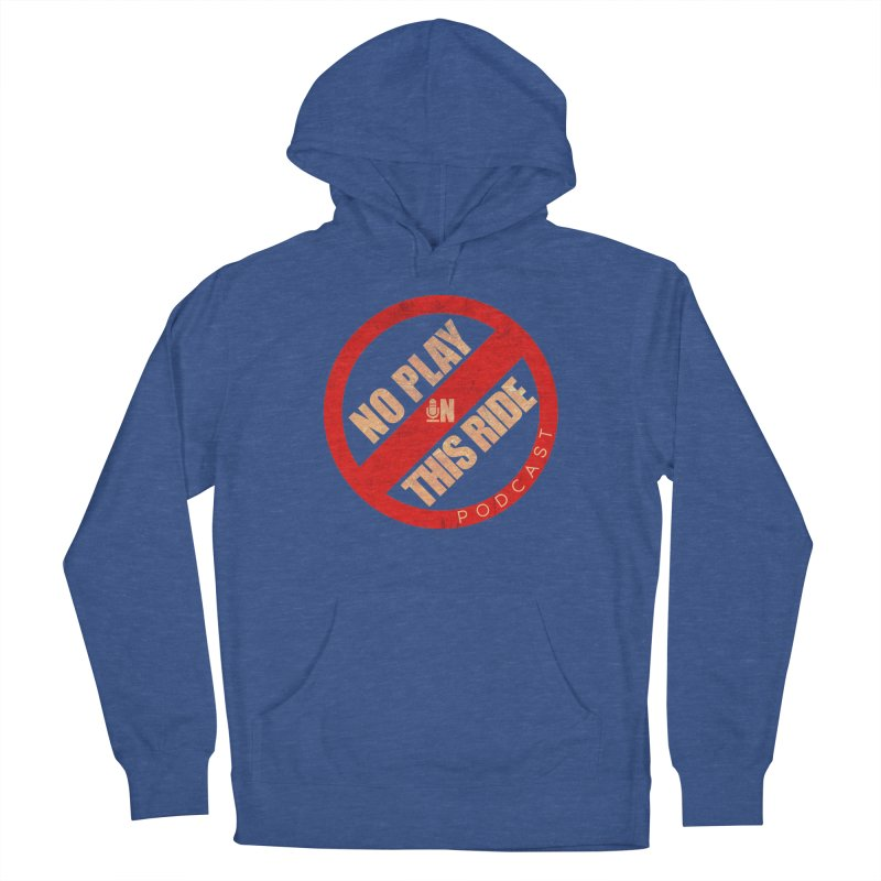 Noplay1 Women's Pullover Hoody by NoPlayInThisRide's Artist Shop