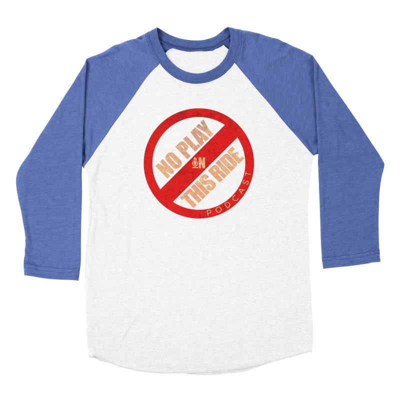 Noplay1 Women's Longsleeve T-Shirt by NoPlayInThisRide's Artist Shop
