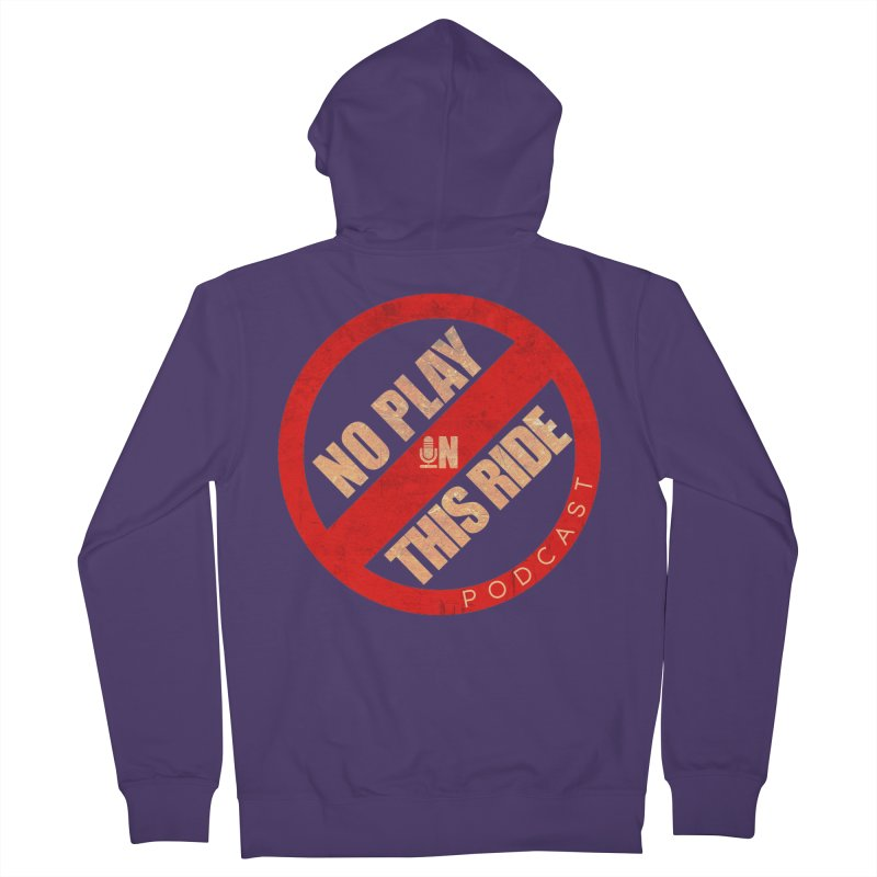 Noplay1 Women's Zip-Up Hoody by NoPlayInThisRide's Artist Shop