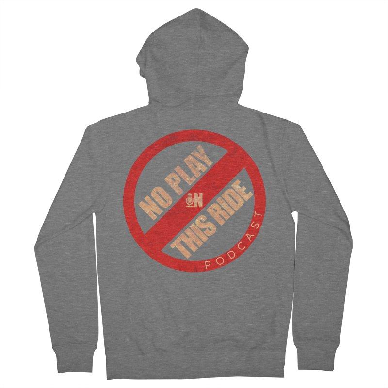 Noplay1 Men's Zip-Up Hoody by NoPlayInThisRide's Artist Shop