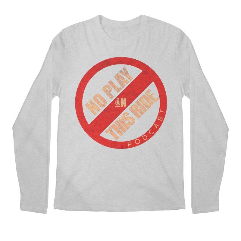 Noplay1 Men's Longsleeve T-Shirt by NoPlayInThisRide's Artist Shop