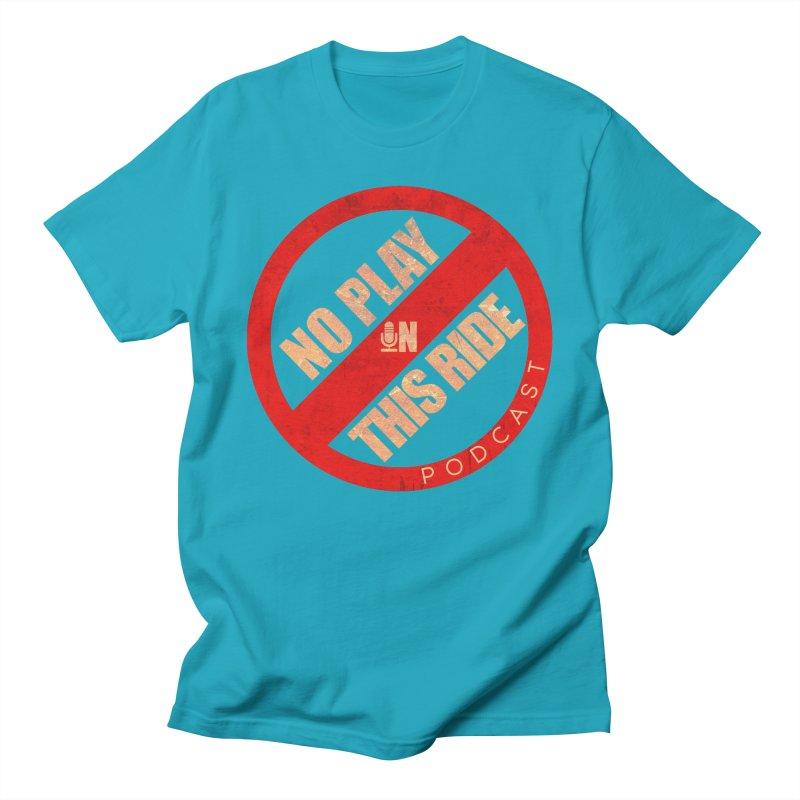 Noplay1 Women's T-Shirt by NoPlayInThisRide's Artist Shop