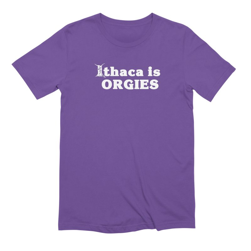 Ithaca is Orgies Men's Extra Soft T-Shirt by Not Bad Tees