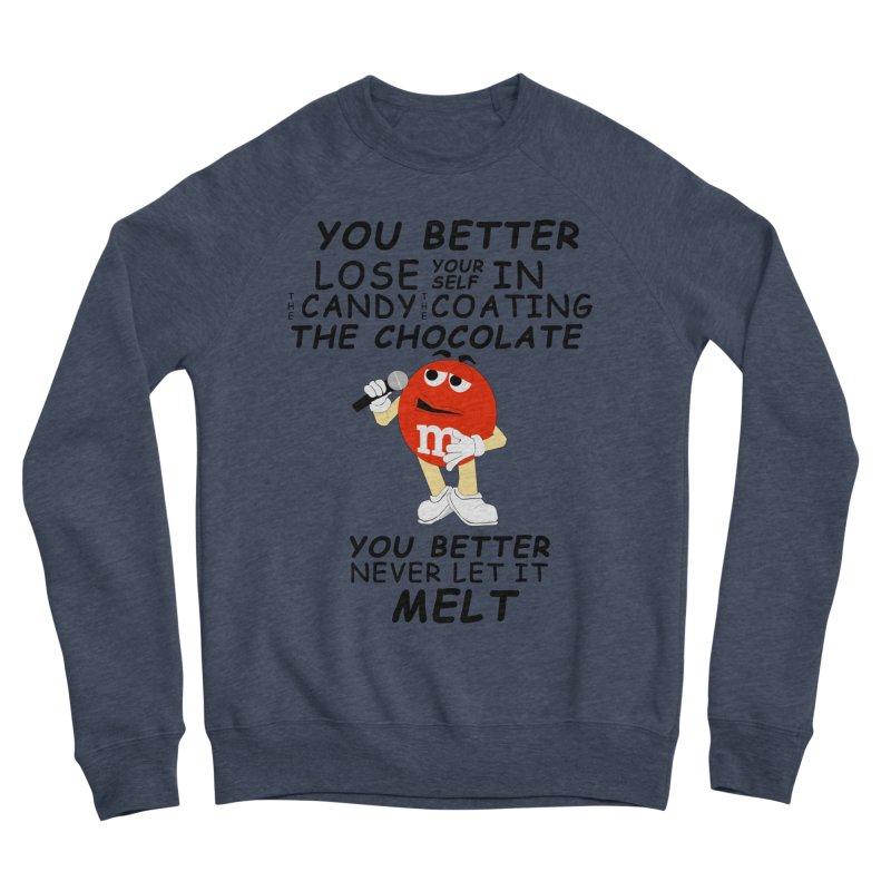 Lose Yourself Men's Sponge Fleece Sweatshirt by Not Bad Tees