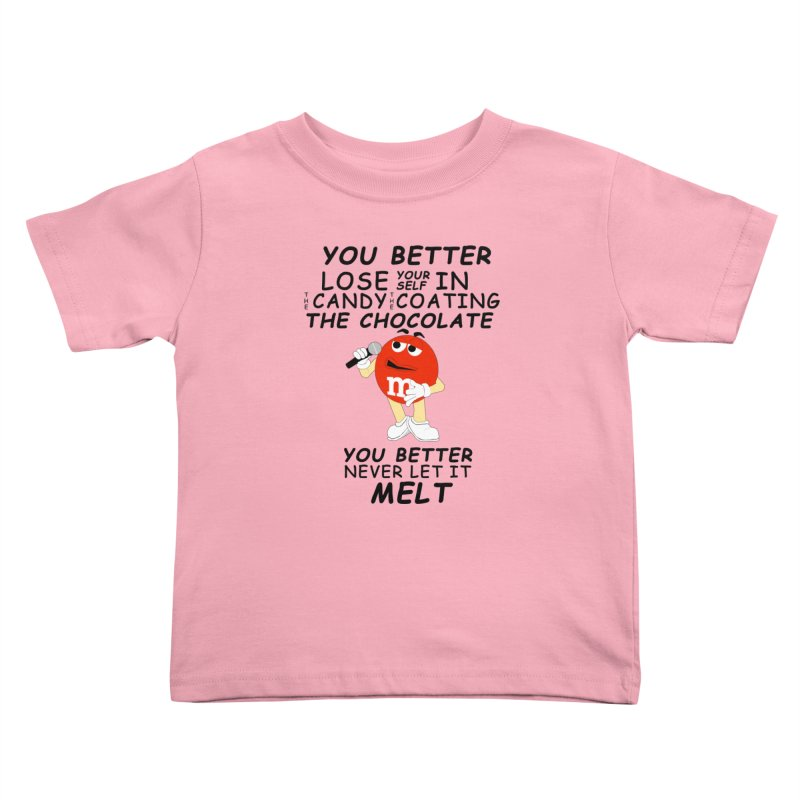 Lose Yourself Kids Toddler T-Shirt by Not Bad Tees