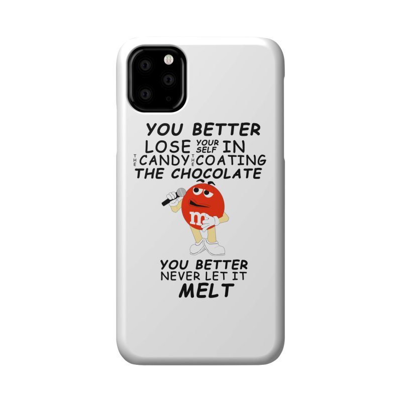 Lose Yourself Accessories Phone Case by Not Bad Tees