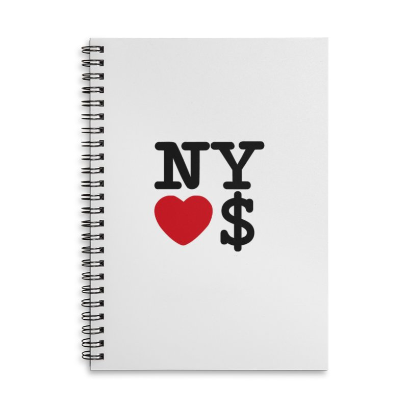 New York Loves Money Accessories Lined Spiral Notebook by Not Bad Tees