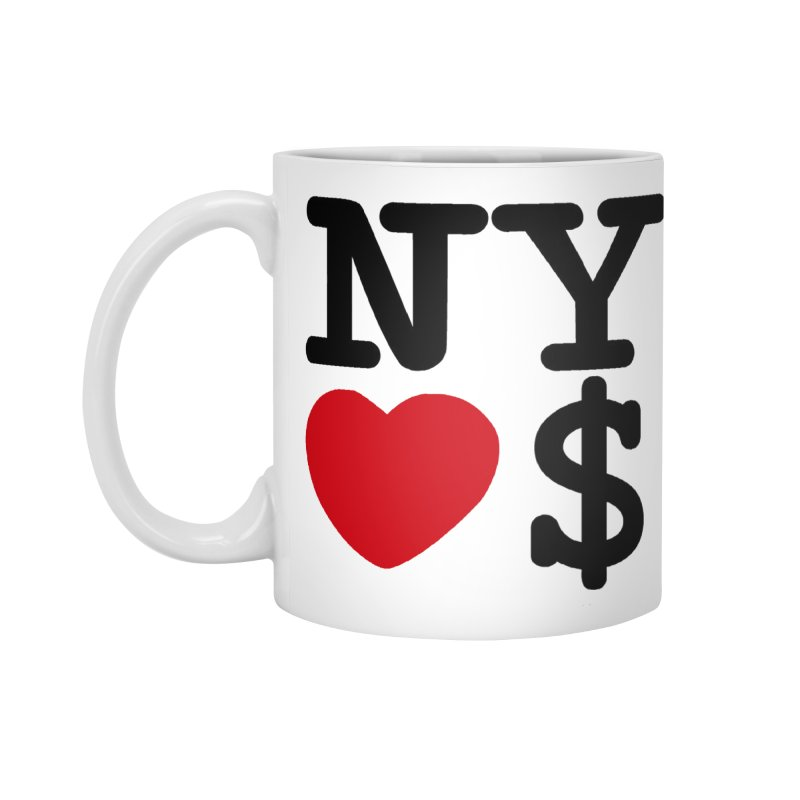 New York Loves Money Accessories Standard Mug by Not Bad Tees