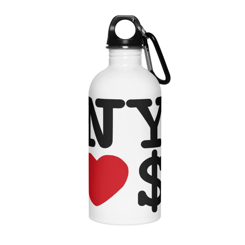 New York Loves Money Accessories Water Bottle by NotBadTees's Artist Shop