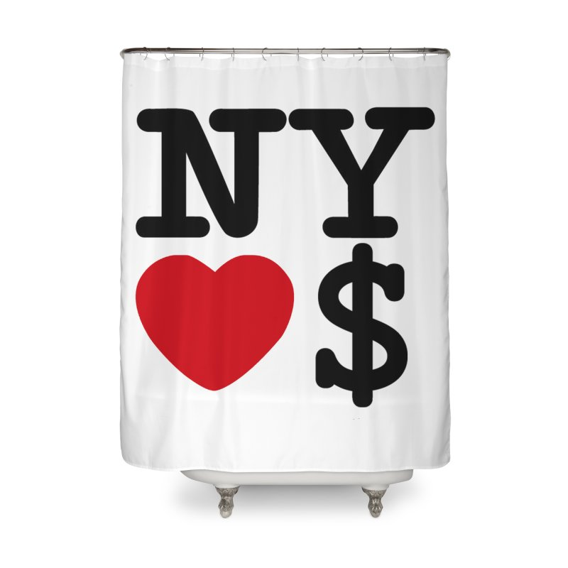 New York Loves Money Home Shower Curtain by Not Bad Tees