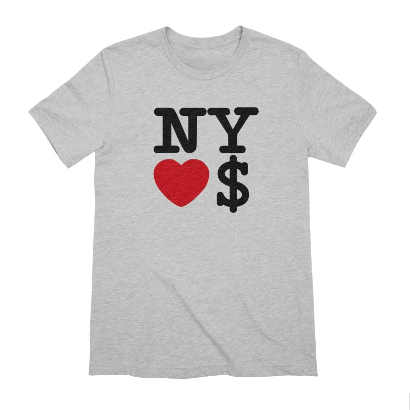 New York Loves Money Men's Extra Soft T-Shirt by NotBadTees's Artist Shop