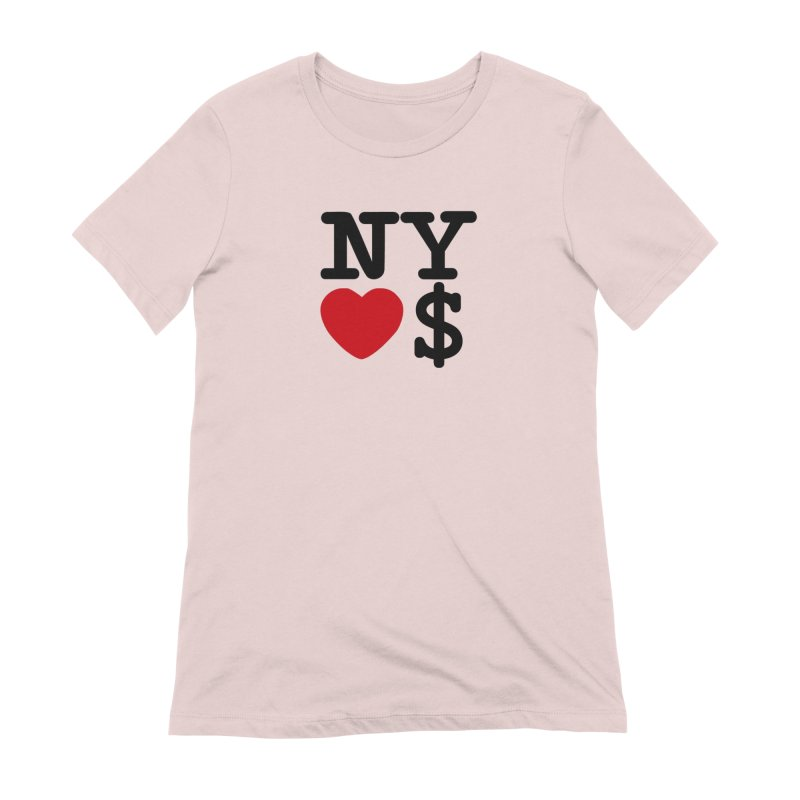 New York Loves Money Women's Extra Soft T-Shirt by NotBadTees's Artist Shop