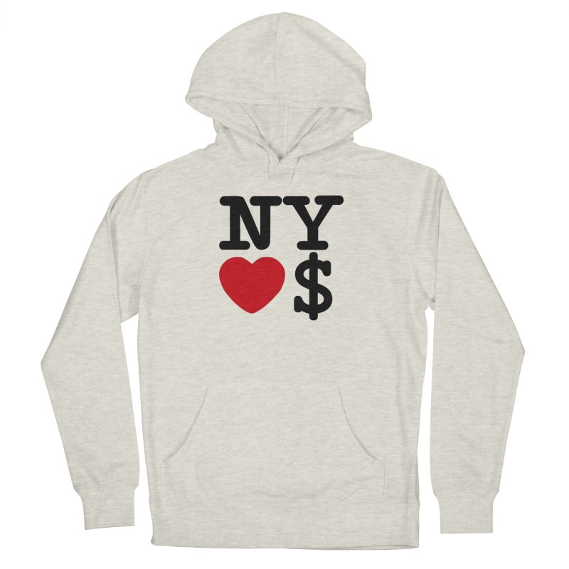 New York Loves Money Women's French Terry Pullover Hoody by Not Bad Tees