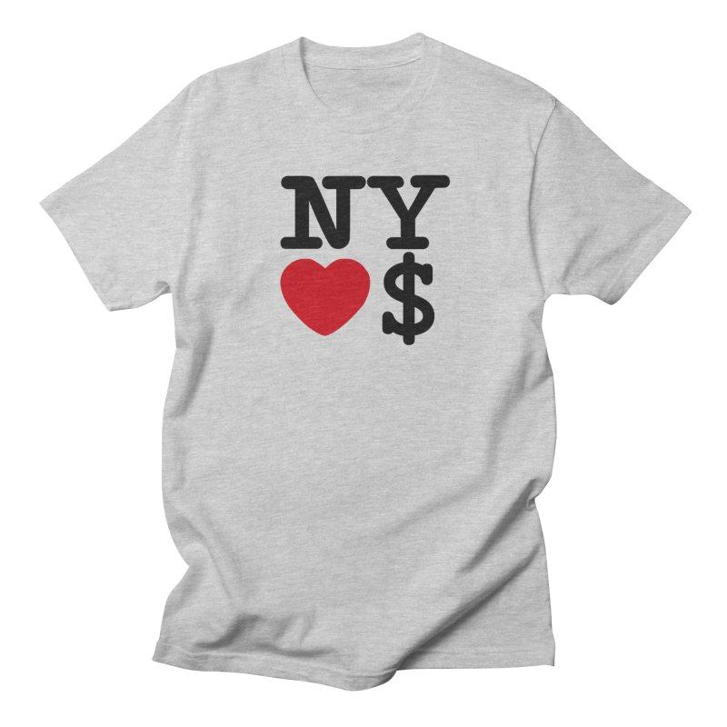 New York Loves Money Women's Regular Unisex T-Shirt by Not Bad Tees