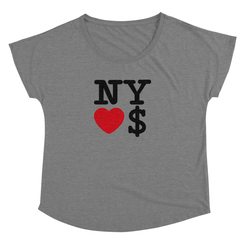 New York Loves Money Women's Scoop Neck by Not Bad Tees
