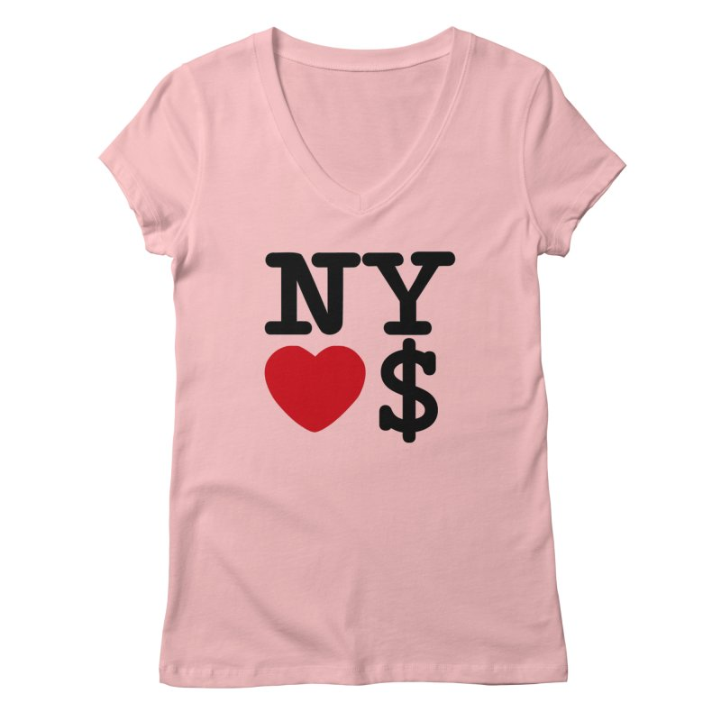 New York Loves Money Women's Regular V-Neck by Not Bad Tees