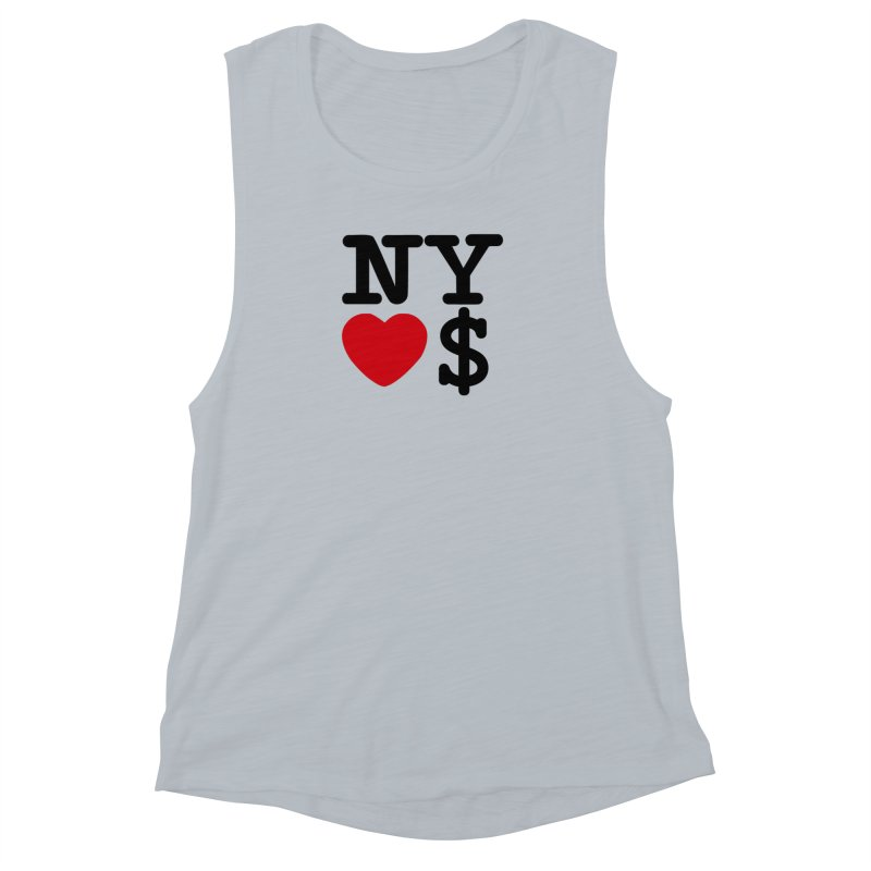 New York Loves Money Women's Muscle Tank by Not Bad Tees