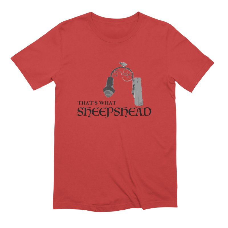 That's What Sheepshead Men's Extra Soft T-Shirt by Not Bad Tees