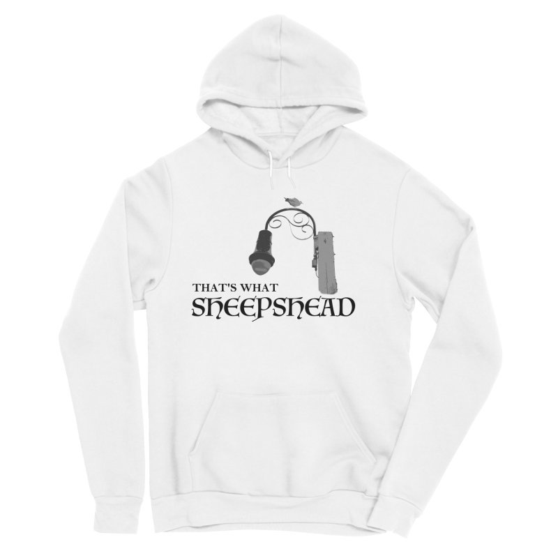 That's What Sheepshead Men's Sponge Fleece Pullover Hoody by Not Bad Tees