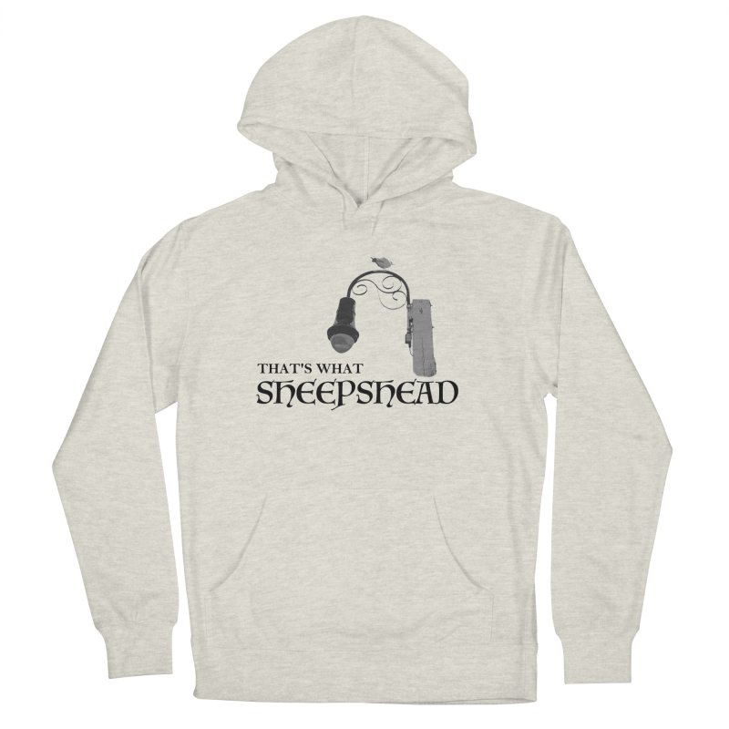 That's What Sheepshead Women's French Terry Pullover Hoody by Not Bad Tees