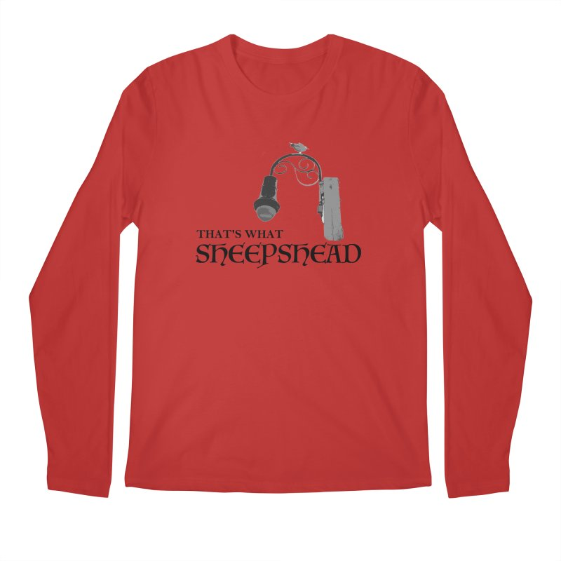 That's What Sheepshead Men's Regular Longsleeve T-Shirt by Not Bad Tees