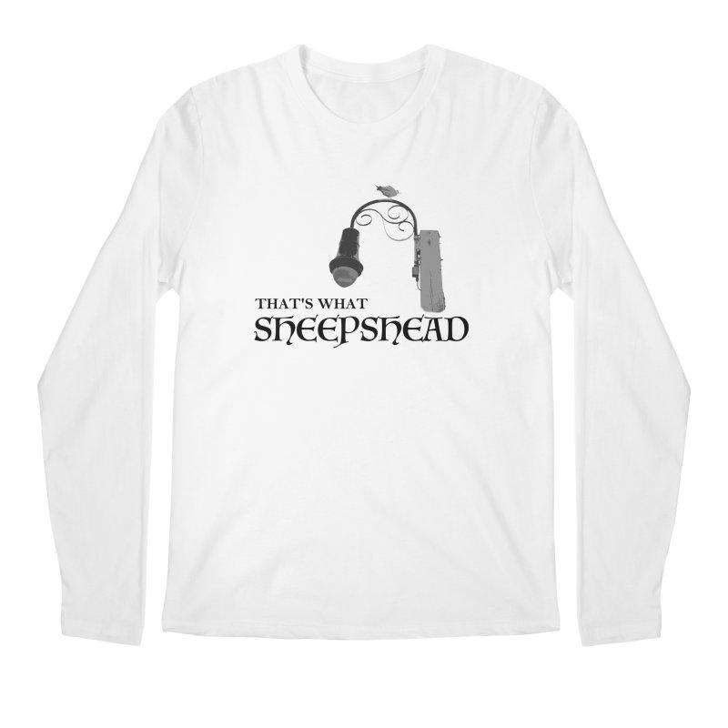 That's What Sheepshead Men's Regular Longsleeve T-Shirt by Not Bad Tees