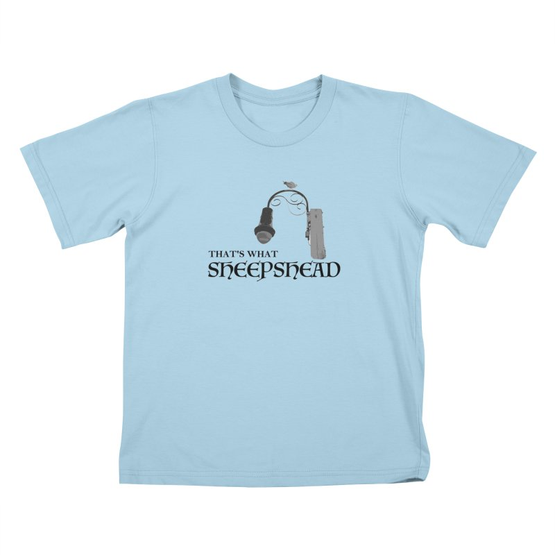 That's What Sheepshead Kids T-Shirt by Not Bad Tees