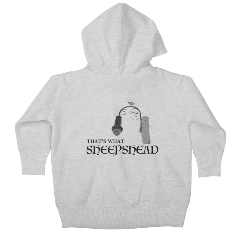 That's What Sheepshead Kids Baby Zip-Up Hoody by Not Bad Tees