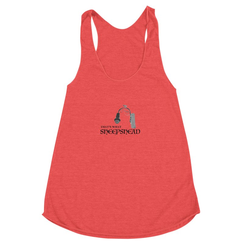 That's What Sheepshead Women's Racerback Triblend Tank by Not Bad Tees