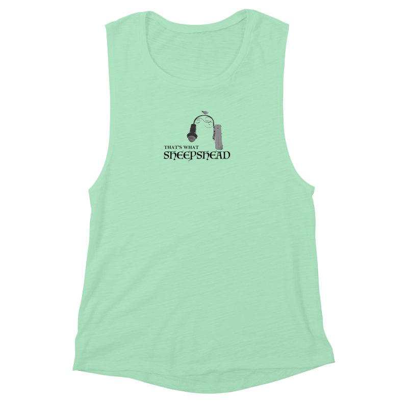 That's What Sheepshead Women's Muscle Tank by Not Bad Tees