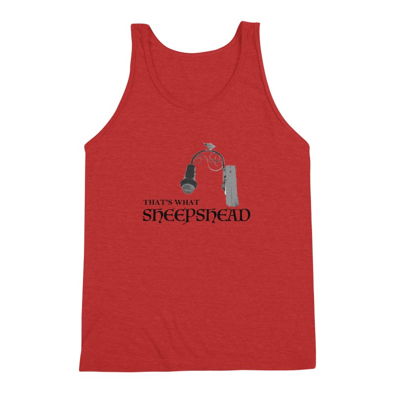 That's What Sheepshead Men's Triblend Tank by Not Bad Tees