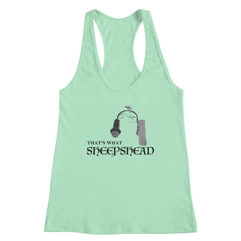That's What Sheepshead Women's Racerback Tank by Not Bad Tees