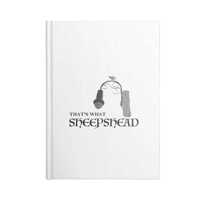 That's What Sheepshead Accessories Lined Journal Notebook by Not Bad Tees