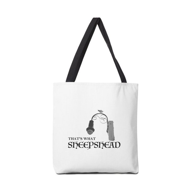 That's What Sheepshead Accessories Tote Bag Bag by Not Bad Tees